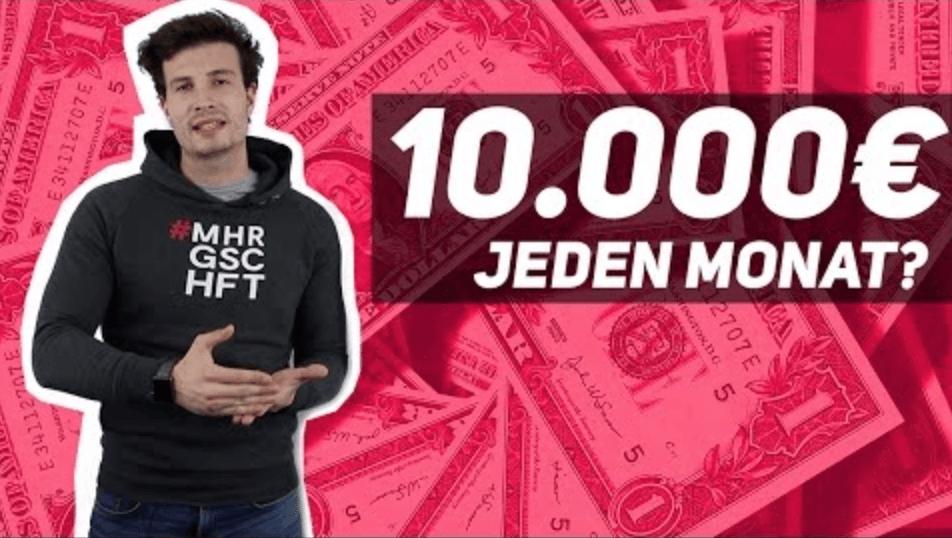 Passives Einkommen: 10.000€ + mit Online Marketing? Mehr Geschäft – Online-Marketing